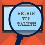 Retain Talent Through Stay Interviews